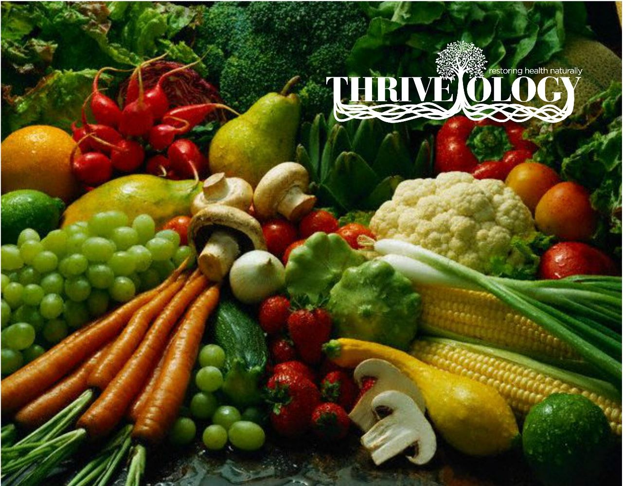 fruits and vegetables, thriveology